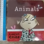 Charlie And Lola's ANIMALS (Board Book)