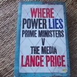 Where Power Lies: Prime Ministers v. The Media