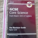 GCSE Core Science: The Revision Guide Higher Level