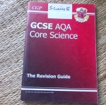 GCSE AQA CORE SCIENCE: The Revision Guide