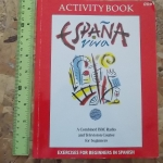 Espana Viva Activity Book (A Combined BBC Radio and Television Course For Beginners)