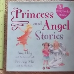 Princess And Angel Stories (2 Storybooks Inside!)