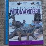Discovering Dinosaurs Weird & Wonderful (Paperback)