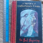 A Series of Unfortunate Events 1: The Bad Beginning (Hardback)