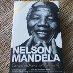 NELSON MANDELA, Conversations With Myself (Biography)