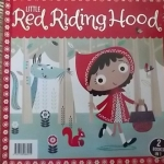 Little Red Riding Hood + The Princess And the Pea (2 Books in 1)