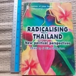 Radicalising Thailand: New Political Perspectives