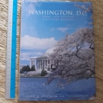 Washington, D.C. (Park History/ A Picture Memory)