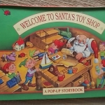 Welcome to Santa's Toy Shop (Pop-Up)