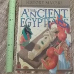 The Ancient Egyptians (History Makers)