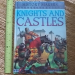 Knights And Castles (History Makers)