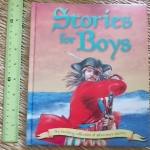 Stories For Boys (An Exciting Collection of Adventure Stories)