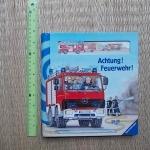 Achtung! Feuerwehr!