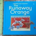 The Runaway Orange (Usborne Easy Reading)