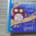 Oola, the Owl Who Lost Her Hoot! (Board Book)