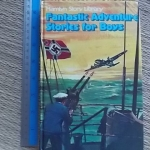 Fantastic Adventure Stories For Boys (Hamlyn Story Library)