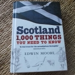 SCOTLAND 1,000 Things You Need To Know
