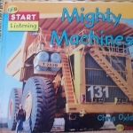 Mighty Machines (QED Start Listening)