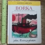 BORKA: The Adventures of a Goose With No feathers (Little Greats)