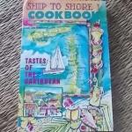 Ship to Shore I Cookbook: Taste of the Caribbean