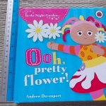 Ooh, Pretty Flower! (Board Book)