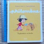 Philomene: Exploratrice en herbe