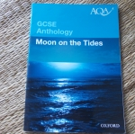GCSE ANTHOLOGY: Moon on the Tides (AQA)