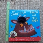 The Gruffalo (Touch And Feel Book)