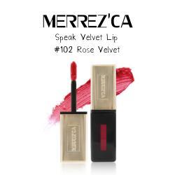 Merrez'Ca Speak Velvet Lip #102 Rose Velvet