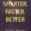 ฉลาดขึ้น เร็วขึ้น ดีขึ้น (Smarter, Faster, Better)