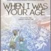 When I Was Your Age (ของ มาร์ก วอชเบิร์น)