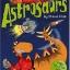 Astrosaurs Collection 5 Books Collection + Collector cards : Steve Cole: วรรณกรรมเยาวชน ภาษาอังกฤษ แอสโทรซอร์ 5 เล่ม thumbnail 2