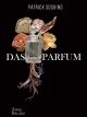 น้ำหอม (Das Parfum) (Pre-Order ปกแข็งพิมพ์จำกัด)