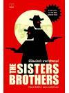 พี่น้องนักฆ่า นามว่าซิสเตอร์ส (THE SISTERS BROTHERS) (Pre-Order)