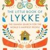 ลุกกะ: วิถีความสุขจากทุกมุมโลก (The Little Book of Lykke: The Danish Search for the World's Happiest People) (Pre-Order จัดส่งไม่เกิน 30 เมษายน - กรุณาอ่านรายละเอียด)