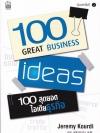 100 สุดยอดไอเดียธุรกิจ (100 Great Business Ideas)