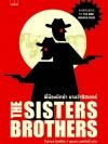 พี่น้องนักฆ่า นามว่าซิสเตอร์ส (THE SISTERS BROTHERS)
