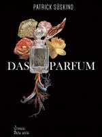 น้ำหอม (Das Parfum) (ปกแข็งพิมพ์จำกัด)
