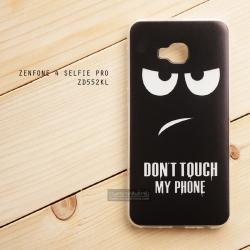เคส Zenfone 4 Selfie Pro เคสนิ่ม TPU พิมพ์ลาย แบบที่ 2 Don't Touch My Phone