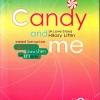 ลูกกวาด น้ำตาล น้ำตา และยาสมานใจ (Candy and Me - A Love Story)