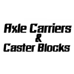 Axle Carriers & Caster Blocks