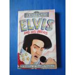 ELVIS AND HIS PELVIS by Michael Cox
