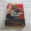 The Bear Wish Project พิมพ์ครั้งที่ 3 เดปป์ นนทเขตคาม เขียน