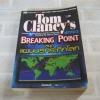 หยุดแผนนรกระทึกโลก (Breaking Point) Tom Clancy's เขียน เชิดพงษ์ แปล