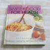 Simple & Good for Health พิมพ์ครั้งที่ 2 สิทรา พรรณสมบูรณ์ เขียน