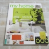 my home ฉบับที่ 18 พฤศจิกายน 2554 Mix & Match Style ผสมบ้านผสานรัก***สินค้าหมด***