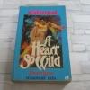 หัวใจทมิฬ (A Heart So Wild) Johanna Lindsey เขียน นวลอนงค์ แปล