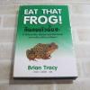 Eat That Frog ! กินกบตัวนั้นซะ Brian Tracy เขียน วรรธนา วงษ์ฉัตร แปล
