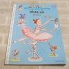 สารานุกรมสำหรับเด็ก ชุด Petite Encyclopedia เต้นรำบำ (Dance) Alice Charbin ภาพ ศ.ดร.กฤษณา ชุติมาและบัญชา สุวรรณานนท์ แปล