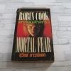 ตรวจแล้วตาย ! (Mortal Fear) Robin Cook เขียน สุวิทย์ ขาวปลอด แปล